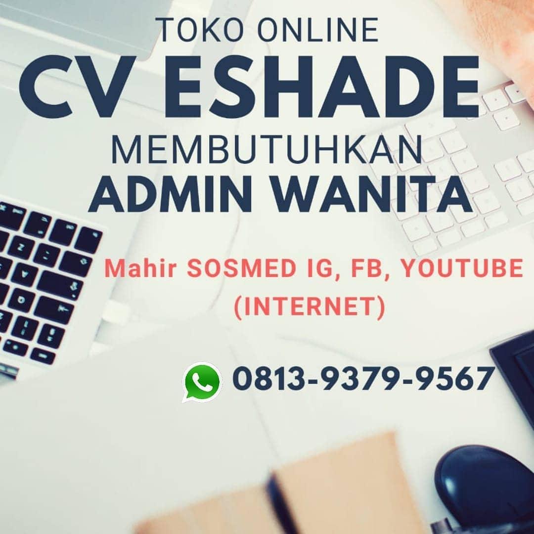 Lowongan Kerja Admin Online Shop Eshade Di Solo Info Loker Solo